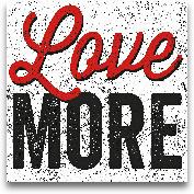 Love More - 12x12
