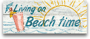 Living On Beach Time...<span>Living On Beach Time - In Color 20x8</span>