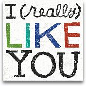 I Really Like You - ...<span>I Really Like You - 12x12</span>