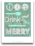 Eat Drink & Be M...<span>Eat Drink & Be Merry I</span>