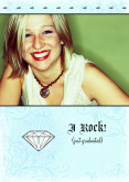 I Rock!  Diamond Vertical