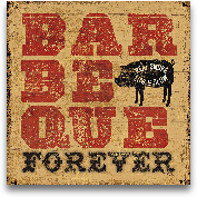 Barbeque Forever - 12x12